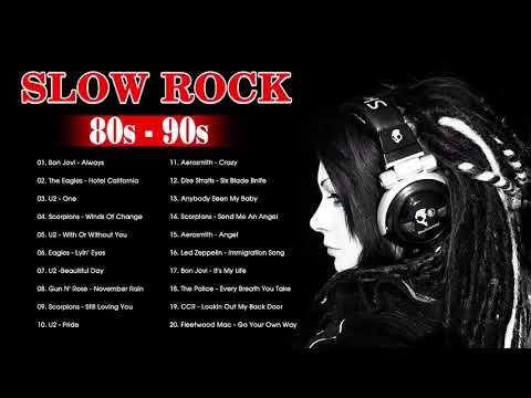 Best Slow Rock Ballads 80s & 90s Playlist - Bon Jovi, The Eagles
