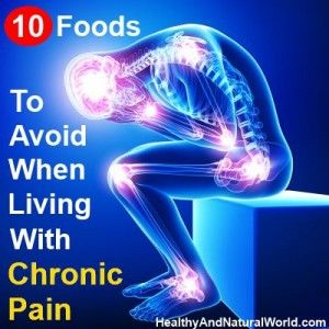10 Foods To Avoid When Living With Chronic Pain