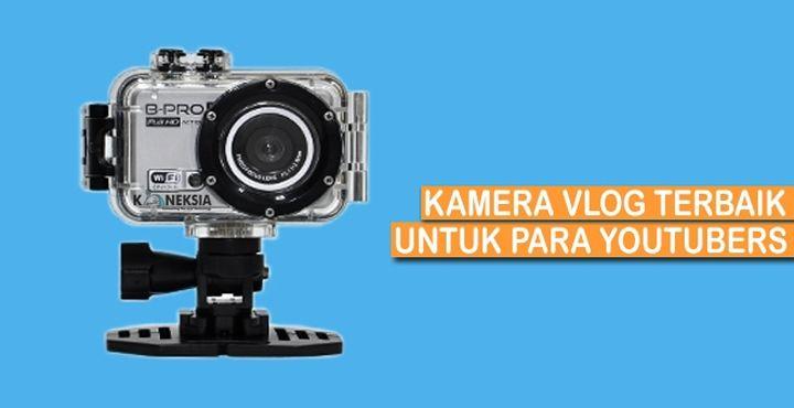 Rekomendasi Kamera Vlog terbaik yang bagus harga murah untuk youtubers. Kamera buat Vlogging yang dipakai youtubers Raditya Dika, Arif, Salshabilla, dll.