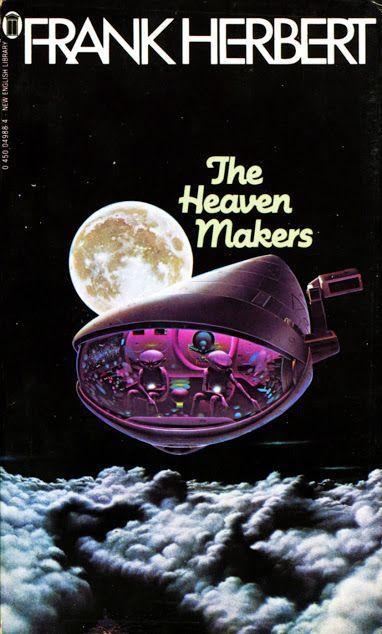 Frank Herbert - the heaven makers