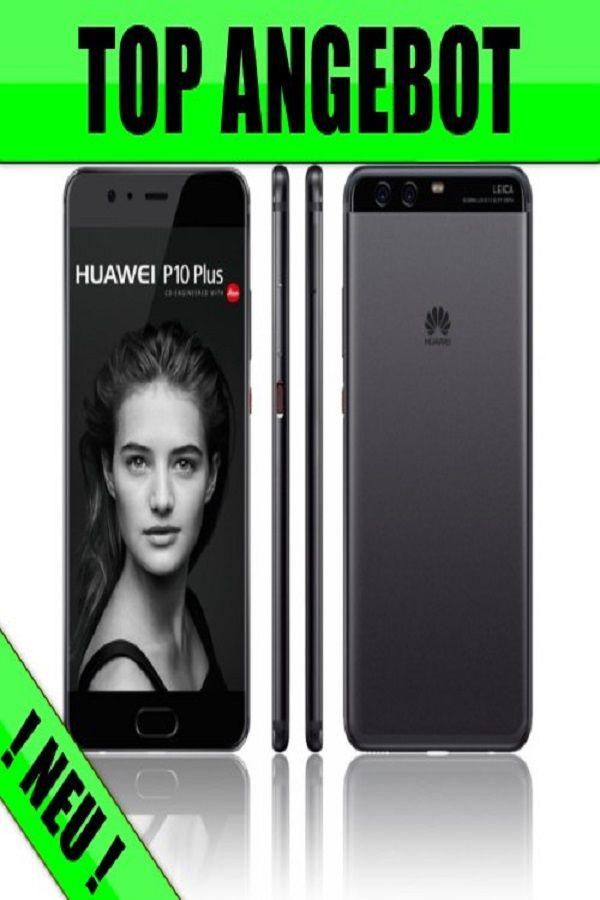 Huawei P10 Plus Top Handy 1 Euro Mit Vertrag In 2020 Handy Shop Handyvertrag Handy