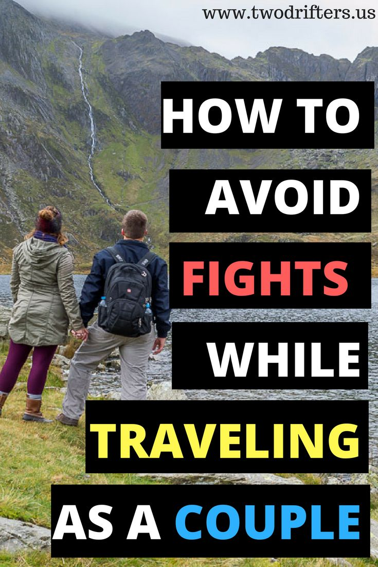 Couples travel is a wonderful experience, but it isn't without occasional conflict. We share our insight on how to avoid fights while traveling as a couple.