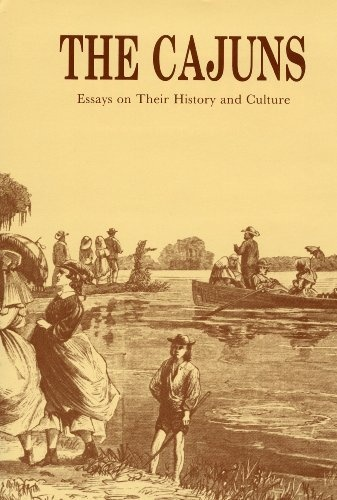 the cajuns essays on their history and culture The unique history of the cajun people and the development of the cajun language make for an intriguing background to the vibrant cajun culture we know today the cajun people are well-known for their vibrant culture.