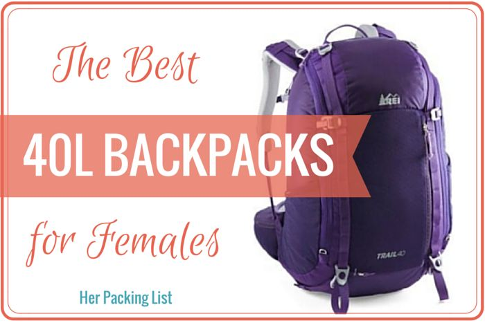 At Her Packing List, we think 40L travel backpacks just might be the best size women's backpack out there. See why, how much they carry, and how to pick one.