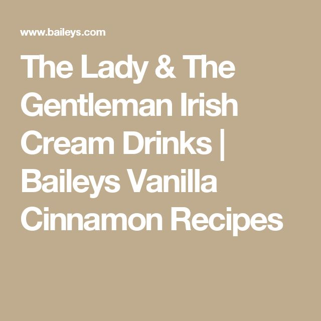The 25 best non alcoholic drinks crossword ideas on pinterest the lady the gentleman irish cream drinks baileys vanilla cinnamon recipes malvernweather Images