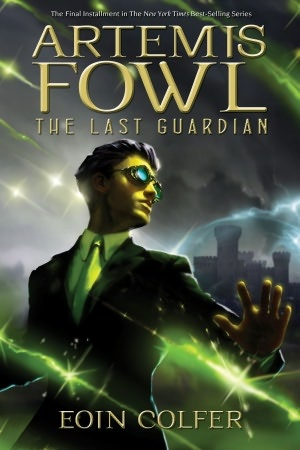Artemis Fowl: The Last Guardian by Eoin Colfer