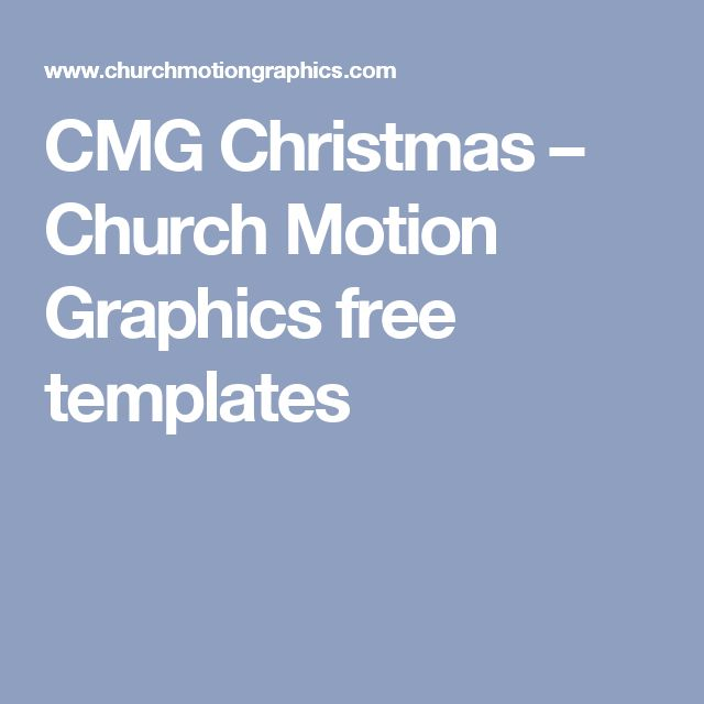 CMG Christmas Church Motion Graphics Free Templates