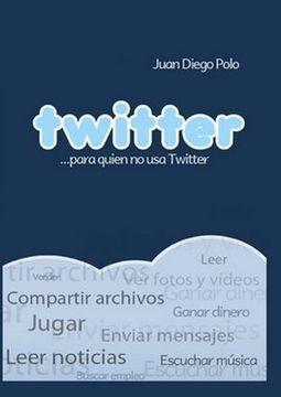5 de los mejores eBooks gratis en español sobre Twitter - Lukor