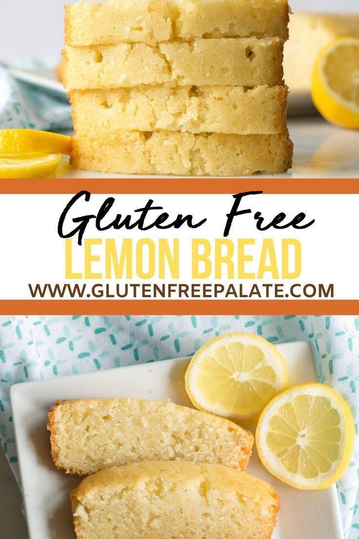 Gluten Free Lemon Bread In 2020 Gluten Free Lemon Dairy Free Recipes Gluten Free Sweets