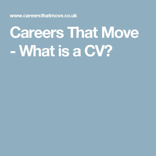 Careers That Move - What is a CV? Improve, study, useful info - how do you spell resume