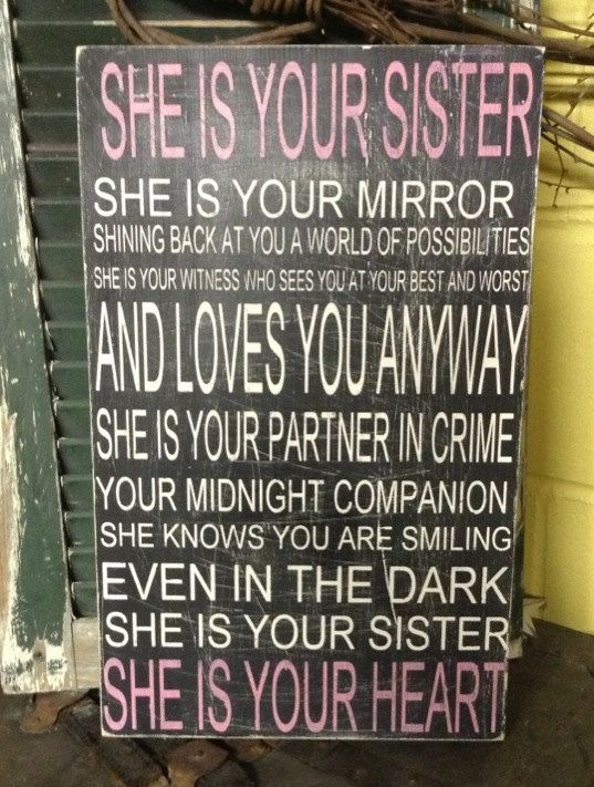 She is your sister hand painted sign by CreativeMemories @Star Beaulieu Eitapence