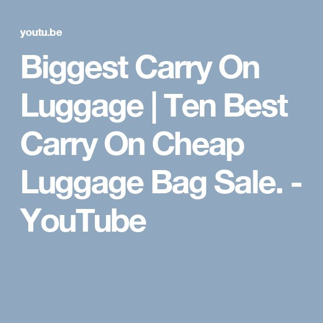 Biggest Carry On Luggage | Ten Best Carry On Cheap Luggage Bag Sale. - YouTube