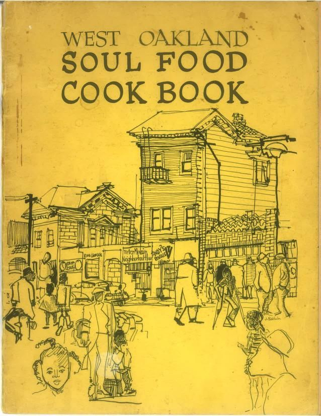 West Oakland Soul Food Cookbook By Oakland Catholic Worker - (1963 Or 1964) - (archive)