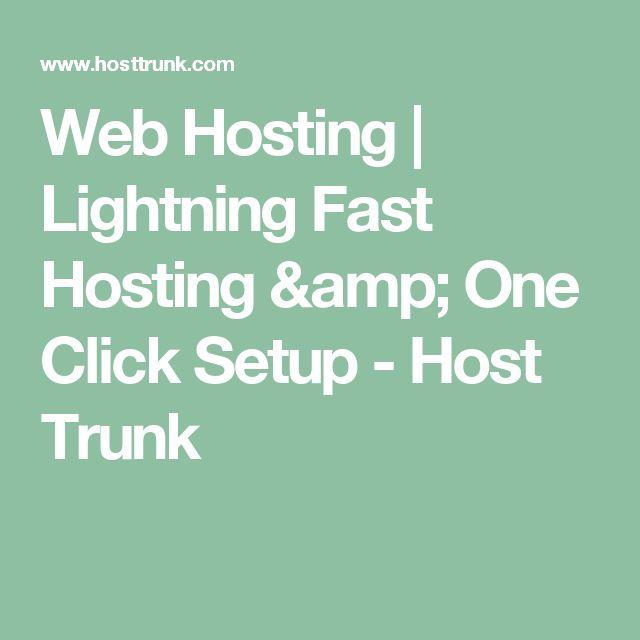 Web Hosting | Lightning Fast Hosting & One Click Setup - Host Trunk