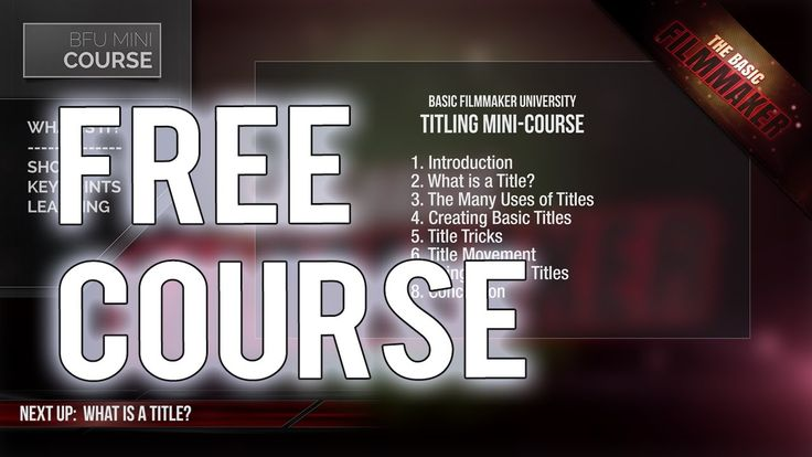 Free Titles Course - Basic Filmmaker Ep 201. I completed my new free mini-course over at Basic Filmmaker University, and wanted to share it with you: http://bit.ly/FreeTitlesCourseBFU