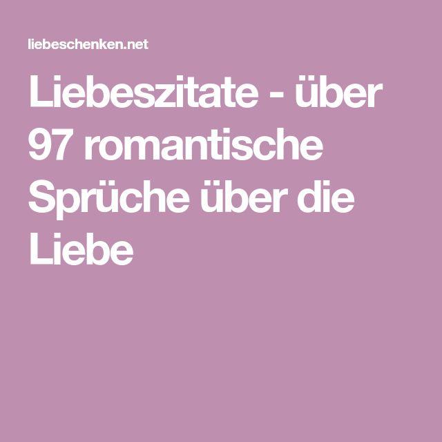 Liebeszitate - über 97 romantische Sprüche über die Liebe