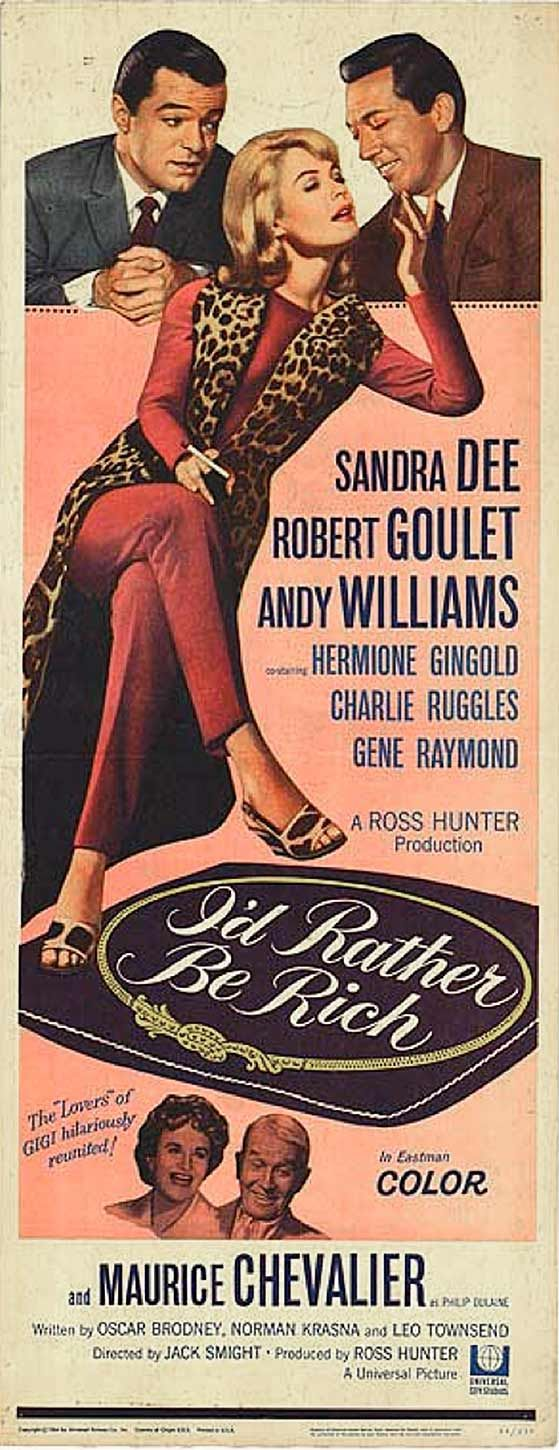 I'd Rather Be Rich (1964) starring Sandra Dee, Robert Goulet & Andy Williams
