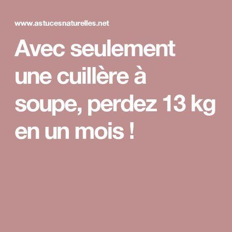 Avec seulement une cuillère à soupe, perdez 13 kg en un mois !
