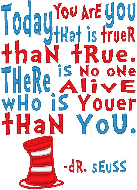 Dr Seuss Today You Are You Machine Embroidery By Embellishstar