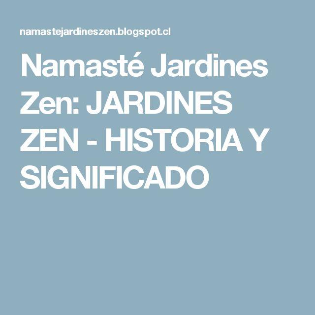 M s de 25 ideas incre bles sobre namaste significado en for Jardin zen significado