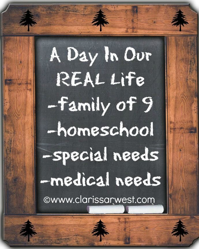 A Day In Our REAL Life - family of 9, homeschool, special needs, medical needs
