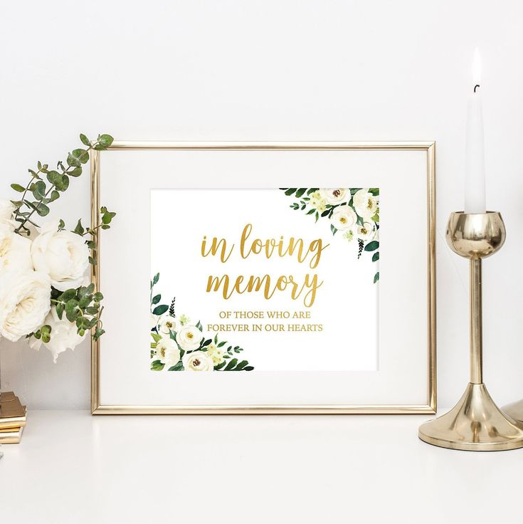 Reception Ceremony Burial: In Loving Memory Wedding Sign