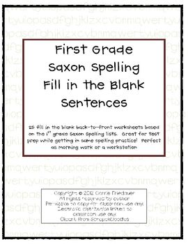 This packet is 25 worksheets that are to be printed front/back (50 pages in all) of 1st grade Saxon Phonics spelling fill in the blank sentences.  ...