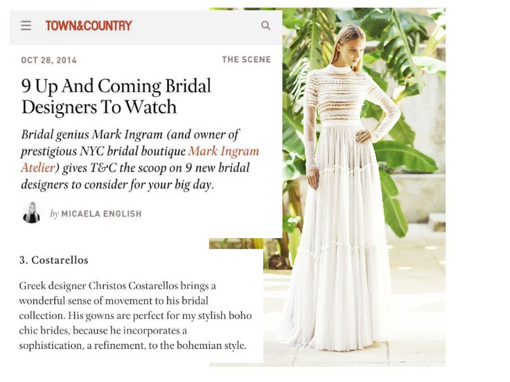 Extremely proud, honored to be included and be placed 3d in legendary Mark Ingram's list of bridal designers to watch, as seen in the amazing and vastly popular Town & Country US magazine! Visit the link for more! #YouMadeOurDay #awesome #humbled #NYC #markingram #markingramatelier #townandcountry #magazine  #costarellos #bridalweek #bridalmarket  #nybridalweek #newyork #nyc #madeingreece #bridal #bridetobe #weddingdress #bridaldress #bridalgown #luxurywedding #newyork #NY #newyorkbride