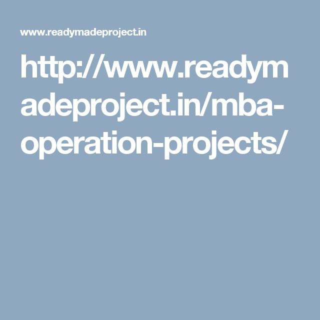http://www.readymadeproject.in/mba-operation-projects/