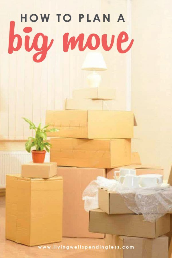 How To Plan A Big Move Best Practical Moving Tips Moving Tips Moving Day Big Move