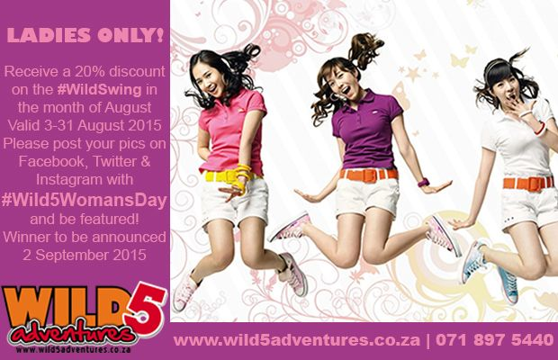 20% discount on the #WildSwing for all ladies. Valid 3-31 Aug 2015 #Wild5WomansDay http://buff.ly/1Molb8K