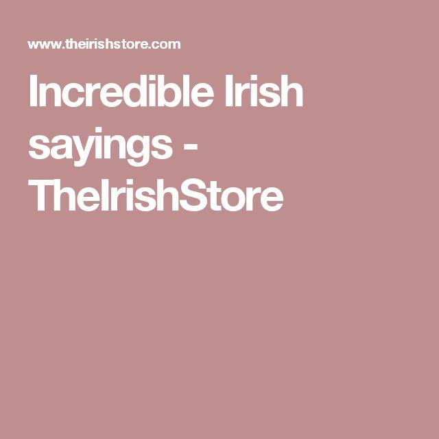 Incredible Irish sayings - TheIrishStore