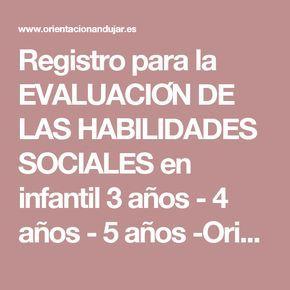 Registro para la EVALUACIÓN DE LAS HABILIDADES SOCIALES en infantil 3 años - 4 años - 5 años -Orientacion Andujar