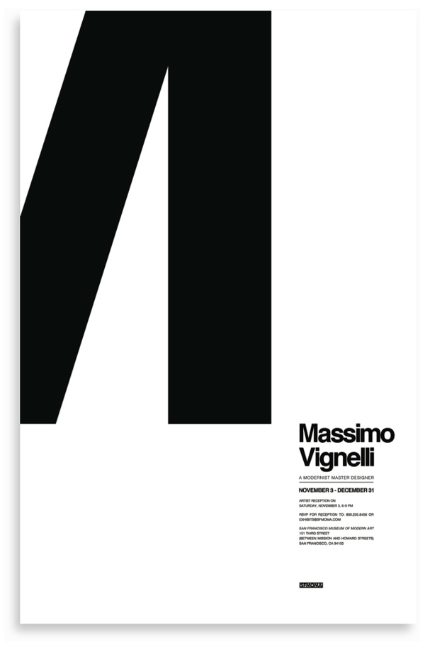 VIGNELLI POSTERS by Bryant Hodson, via Behance. Style of Massimo Vignelli. SFMOMA