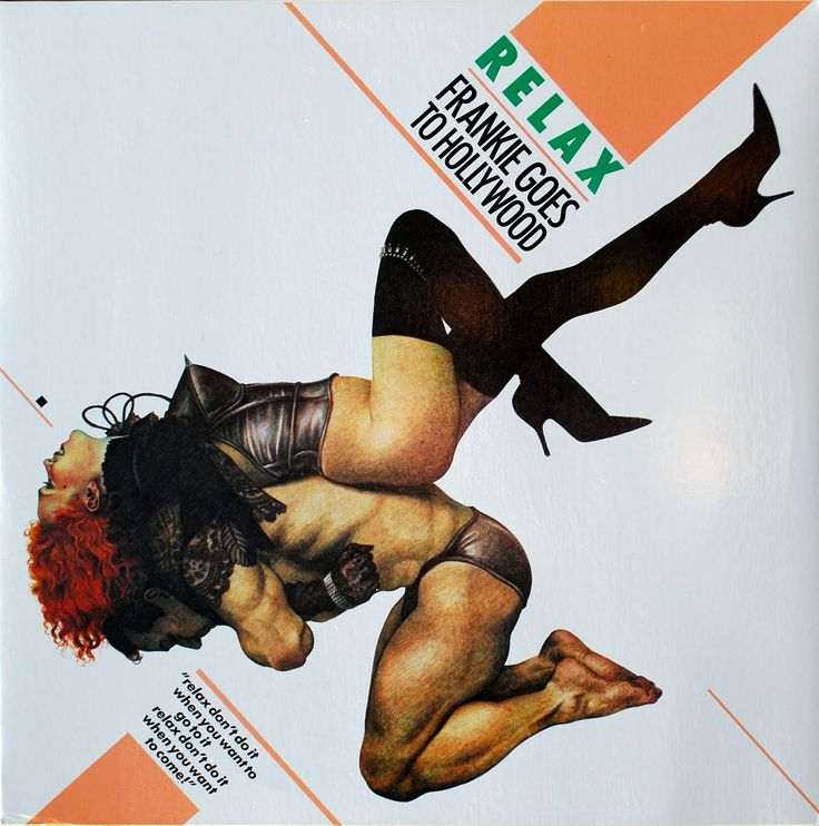 Frankie Goes to Hollywood Albums | Lunatic Entrails: Relax - Frankie Goes To Hollywood