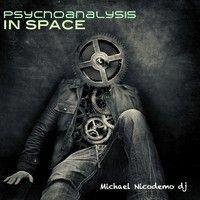 Psychoanalysis in space: ORIGINAL MIX...............Nicodemo dj by Nicodemo dj on SoundCloud