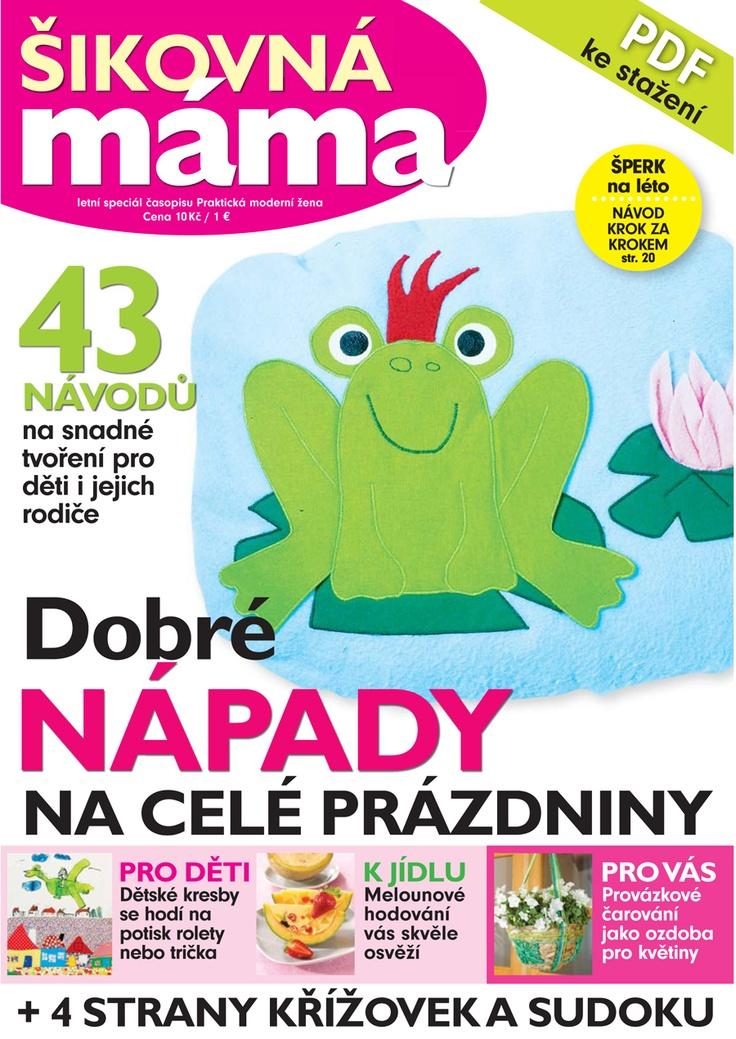 Šikovná mama   Handy Mom    K dispozici ke stažení ve formátu PDF na www.praktickazena.cz   Available for download in PDF format on www.praktickazena.cz