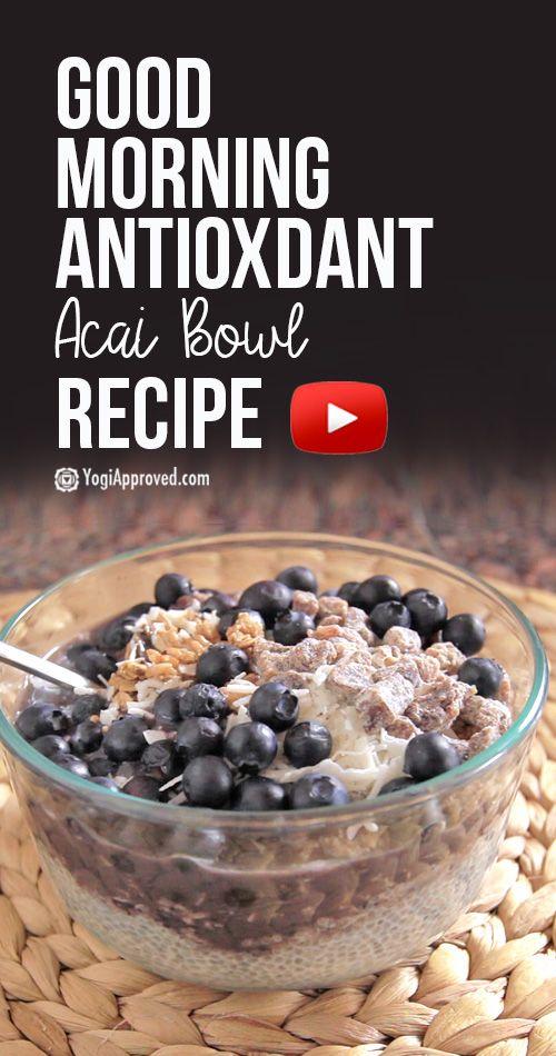 Good Morning Antioxidant Acai Bowl Recipe (Video)