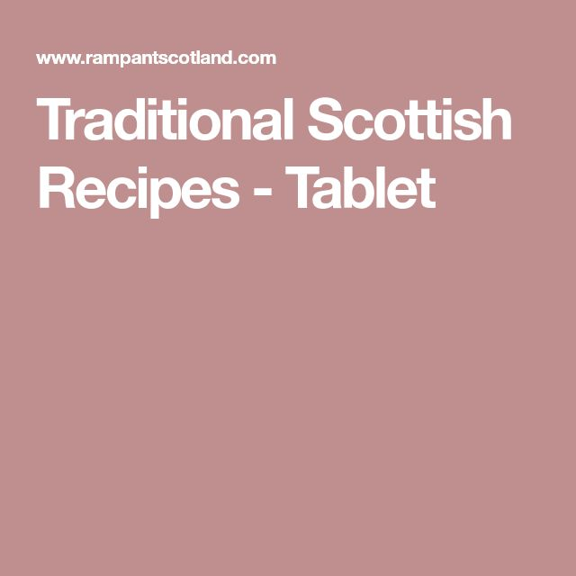 Traditional Scottish Recipes - Tablet