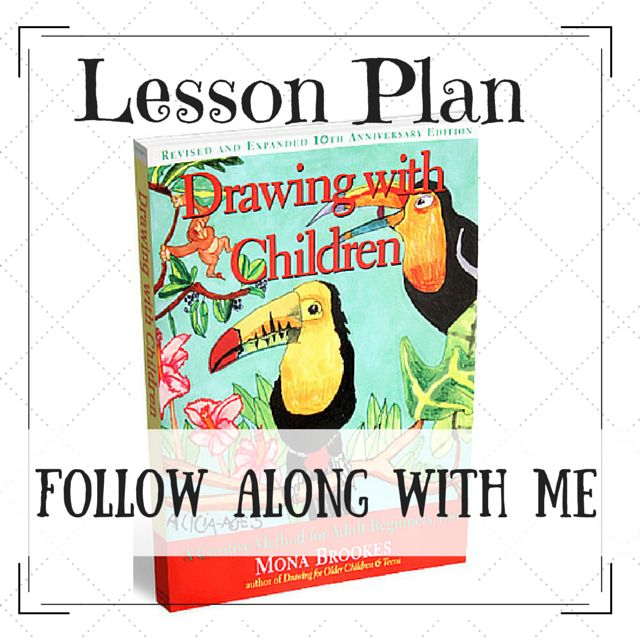 DRAWING WITH CHILDREN Lesson Plans... My Lesson Plans - Raising a Self-Reliant Child