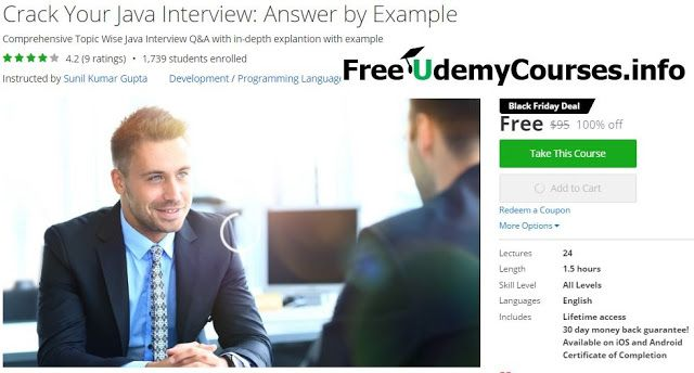 [Udemy #BlackFriday] Crack Your #Java Interview: Answer by Example   About This Course  Published 11/2016English  Course Description   This course is being updated daily to achieve the 500 Java Interview Questions  This course is the next step to your Java career as this course will take you through the Java basics to advance topics with answers to the questions that you might be askedin your next job interview. Answers are not only explained in detail but also have a detailed program…