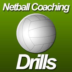 Netball Coaching Drills For Netball Coaches! | TopNetballDrills.com