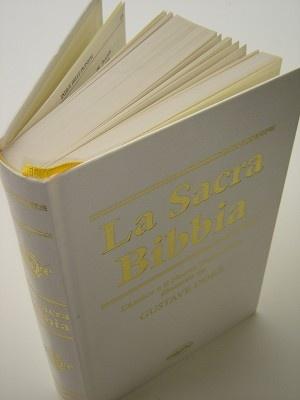 Italian Bible with the Illustrations of Gustave Dore / La Sacra Bibbia L'Antico e il Nuovo Testamento illustrati da Gustave Dore