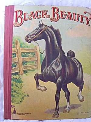 Black Beauty Book, Anna Sewell..the first of many horse books i loved