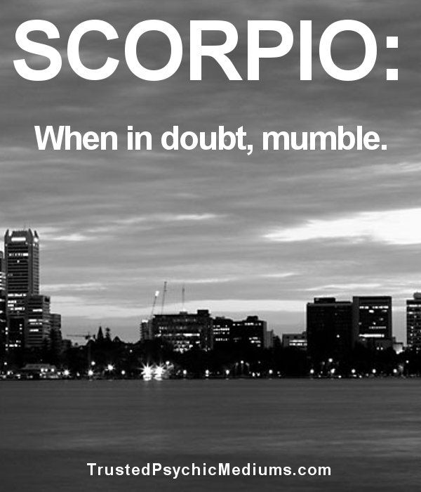 10 Hilarious Quotes about the Scorpio Star Sign and Personality for 2014