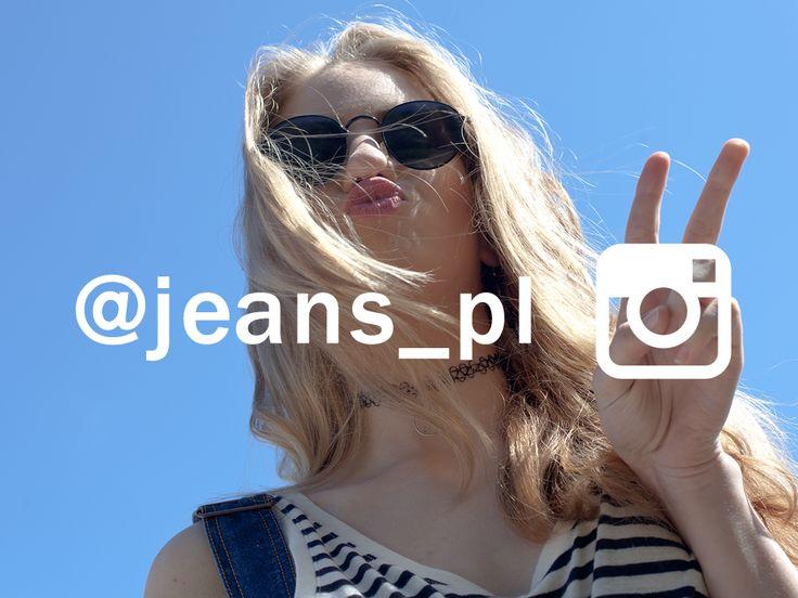 Przypominamy, że jesteśmy także na Instagramie!  Zapraszamy do obserwowania! www.instagram.com/jeans_pl
