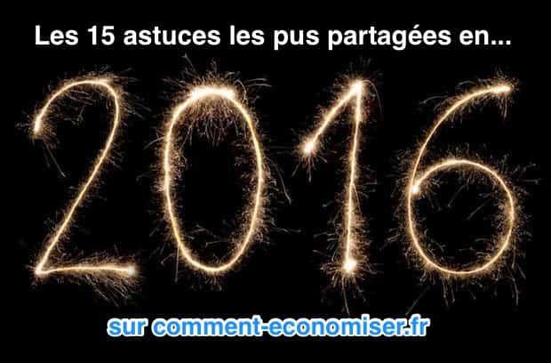Rien que pour vous, nous avons sélectionné les 15 p'tits trucs les plus partagés de 2016 :-)  Découvrez l'astuce ici : http://www.comment-economiser.fr/les-15-astuces-les-pus-partagees-en-2016.html?utm_content=bufferee93a&utm_medium=social&utm_source=pinterest.com&utm_campaign=buffer