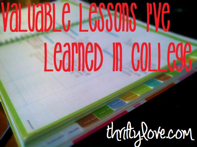 Valuable Lessons I've Learned In College