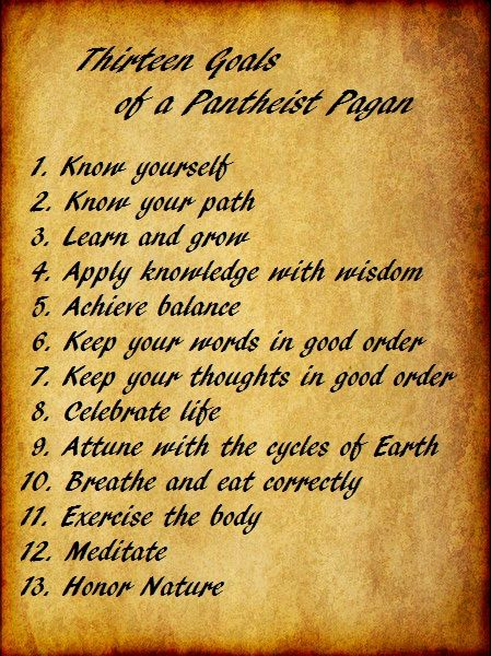 """I've been working on rewording certain rituals to make them fit my pantheist pagan beliefs, but one thing I've always liked is Wicca's """"Thirteen Goals of a Witch."""" I've found that it aligns with my…"""