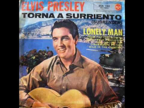 ELVIS PRESLEY - TORNA A SURRIENTO - YouTube